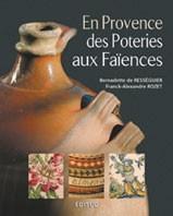 En Provence des poteries aux faïences
