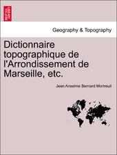 Dictionnaire Topographique Marseille