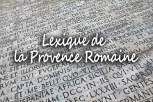 Lexique-Provence-Romaine