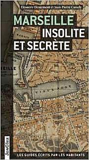 Marseille-Insolite-et-Secre