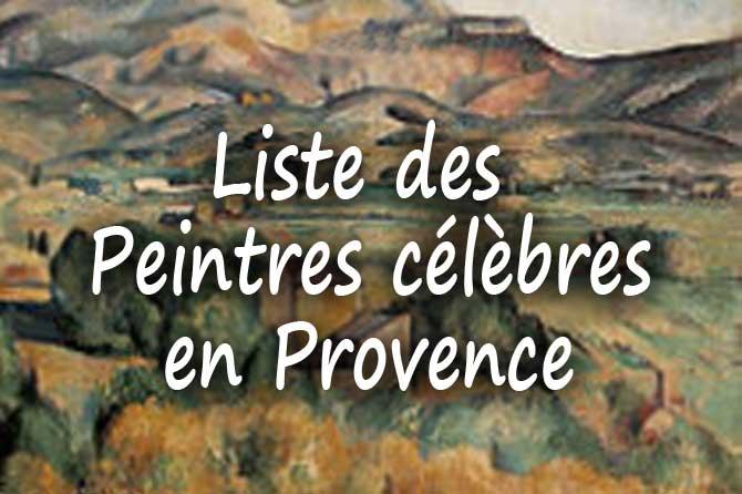 Liste Des Peintres Clbres En Provence  Provence