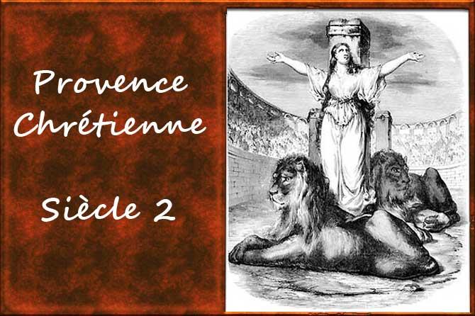 Siècle 2 en Provence Chrétienne