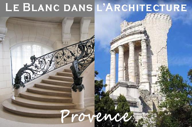 Le Blanc dans l'Architecture en Provence