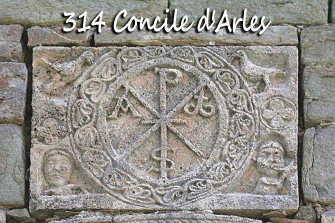 Année 314 : concile d'Arles
