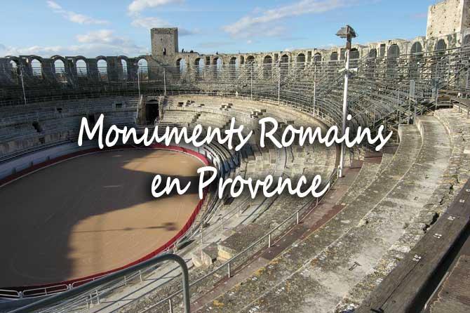 Monuments Romains en Provence