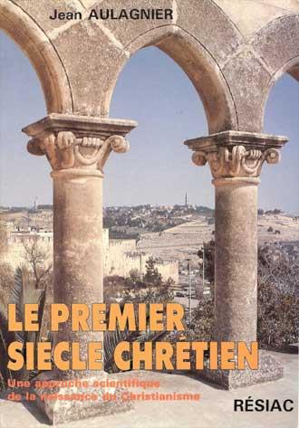 Le-Premier-Siecle-Chrétien-