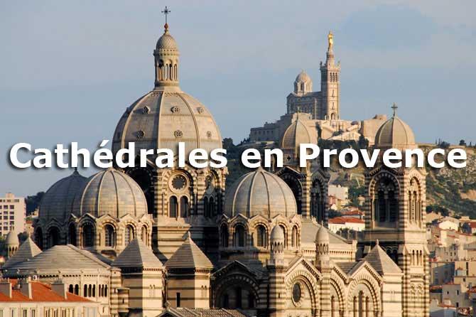 Cathédrales de Provence à visiter