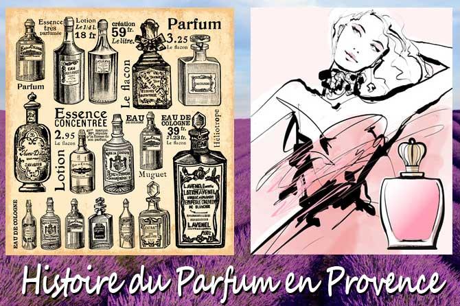 Parfum Histoire Du En Histoire Parfum Provence7 Histoire Provence7 En Du tsCxQhdr