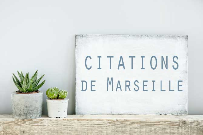 Citations De Marseille Provence 7