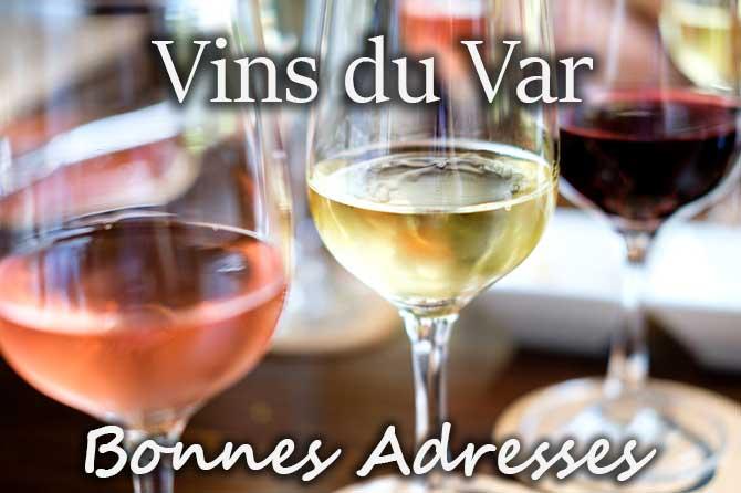 Bonnes adresses du Vin dans le Var