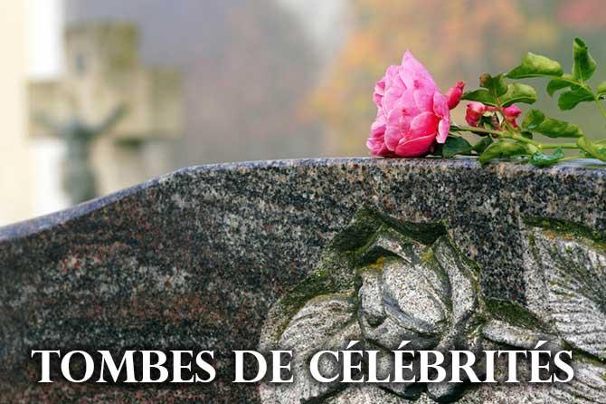 Tombes de célébrités en Provence