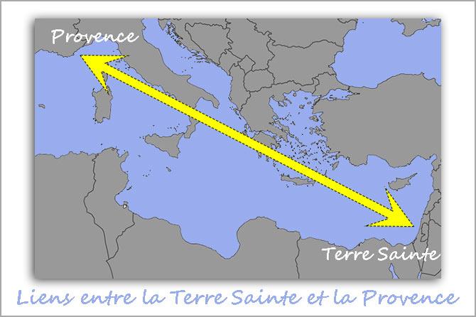 Histoire des Liens entre la Terre Sainte et la Provence