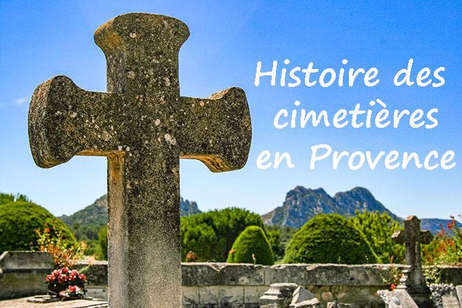 Histoire des Cimetières en Provence
