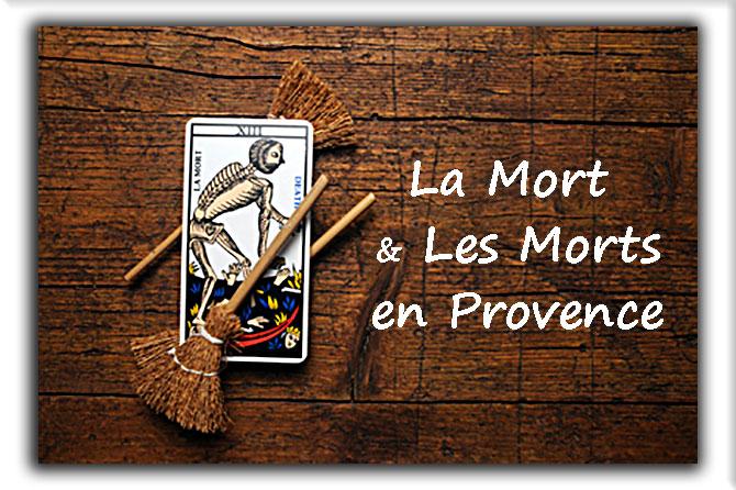 La Mort et les Morts en Provence