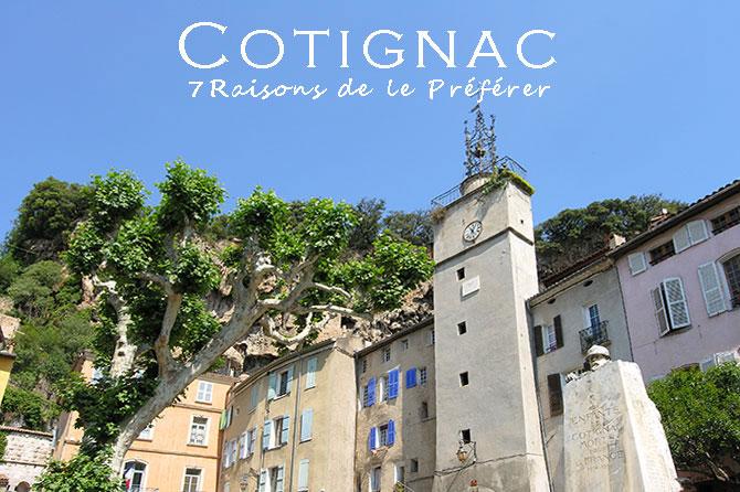 7 Raisons de préférer Cotignac