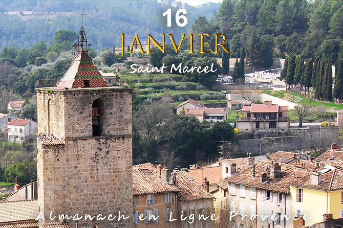 16 Janvier en Provence – Saint Marcel