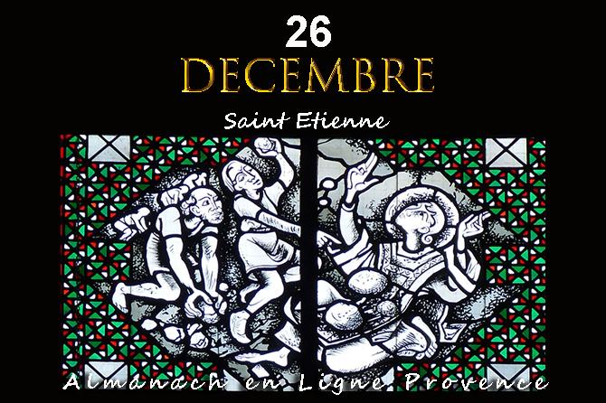 26 Décembre en Provence Saint Etienne