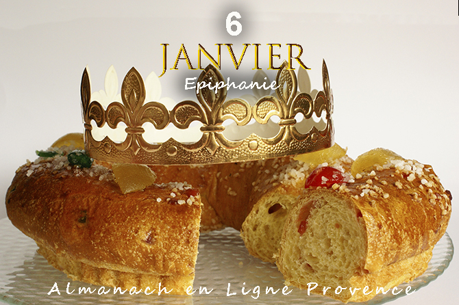 6 janvier en Provence – Epiphanie