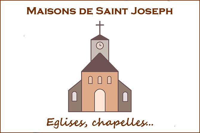 Maisons de Saint-Joseph en, France : églises, chapelles…